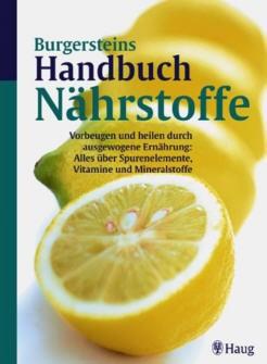 Burgersteins Handbuch Nährstoffe