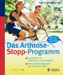Das Arthrose Stopp-Programm