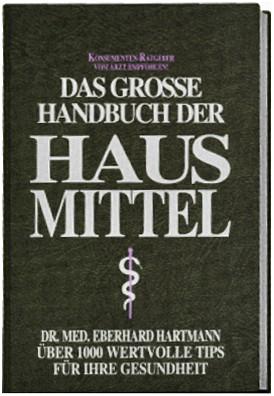 Das große Handbuch der Hausmittel