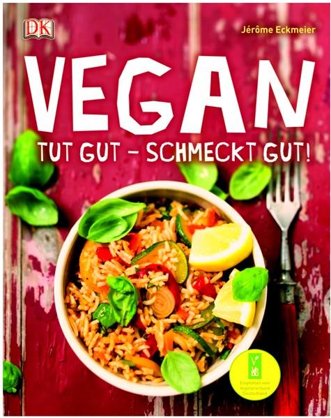Vegan tut gut - schmeckt gut!